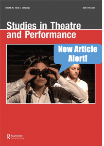 Cover of Studies in Theatre and Performance Journal indicating a new linked article
