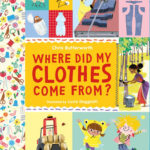 Book Cover: Where did my clothes come from?