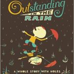 Book Cover: Outstanding in the Rain