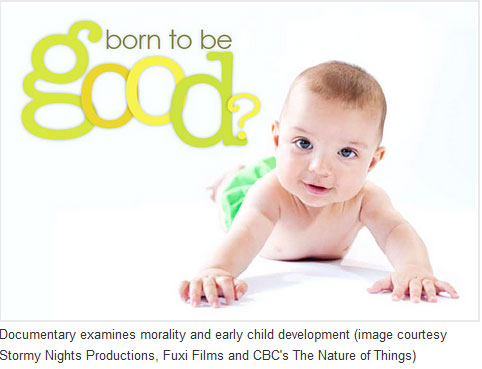 Babies: Born To Be Good? U of T News Article
