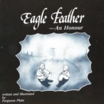 Book Cover: Eagle Feather: An Honour