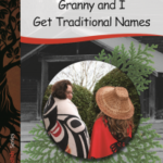 Book Cover: Granny and I Get Traditional Names