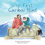Book Cover: Our First Caribou Hunt