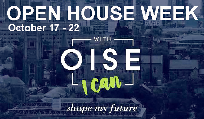OISE Open House Week October 17 to 22, 2016