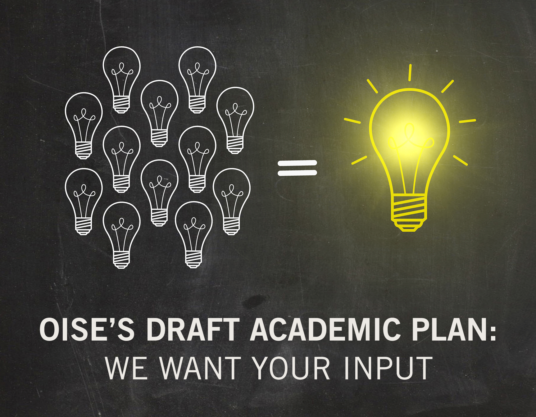 Give us input on OISE's draft academic plan