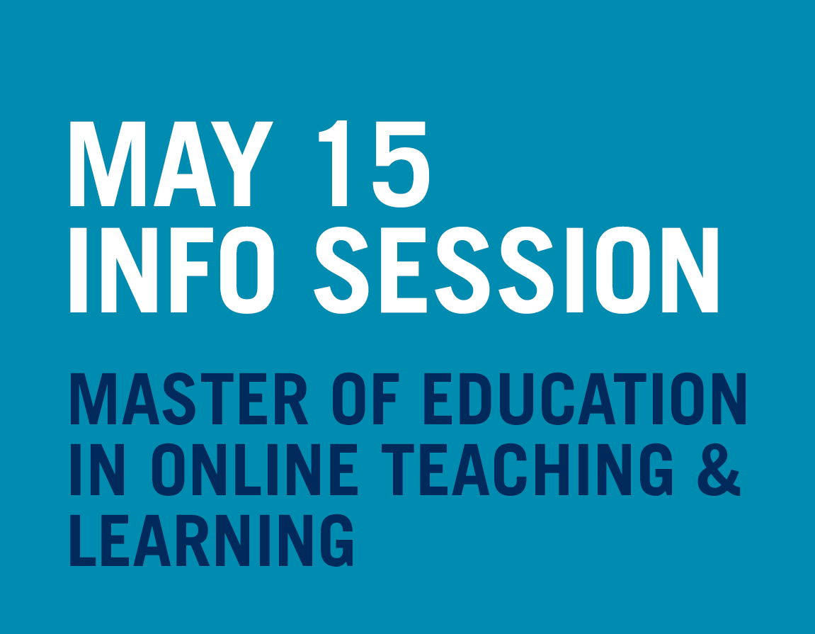 Learn about the Master of Education in Curriculum and Pedagogy's new field in online teaching and learning at our online information session on May 15. Click here to learn more and register.